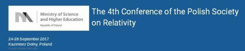 IV Konferencja Polskiego Towarzystwa Relatywistycznego -...