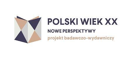 """Zaproszenie do projektu """"Polski wiek XX. Nowe perspektywy"""""""