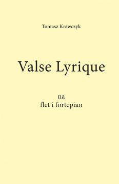 Valse Lyrique Tomasza Krawczyka