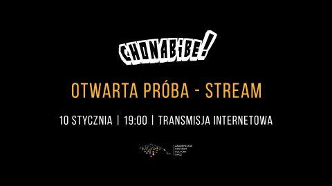 Otwarta próba zespołu Chonabibe - live stream