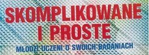 mgr inż. Aksel Kobiałka laureatem XIII Konkursu...