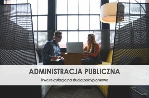 Administracja publiczna - zapisy na studia podyplomowe