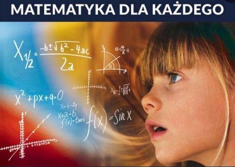 Matematyka dla każdego - 13.04.2018 r.