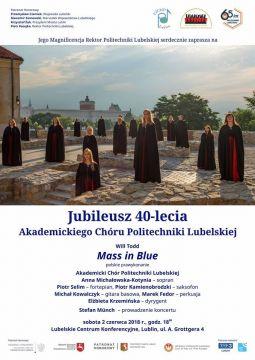 Jubileusz 40-lecia Akademickiego Chóru Politechniki...