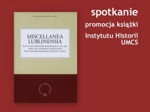 Interesujace Lubliniana - Miscellanea Lublinensia