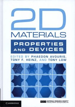 2D materials: properties and devices / Phaedon Avouris;...