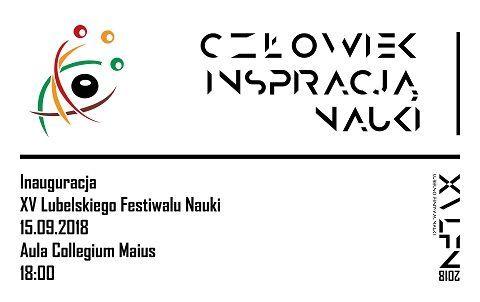Inauguracja XV edycji Lubelskiego Festiwalu Nauki -...