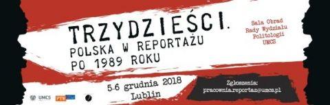 """Konferencja na WP """"Trzydzieści. Polska w reportażu po..."""