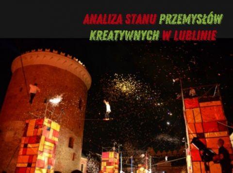 KREATYWNY LUBLIN- Analiza Stanu Przemysłów Kreatywnych w...