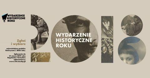 """""""Wydarzenie Historyczne Roku 2018"""" - 12. edycja plebiscytu"""