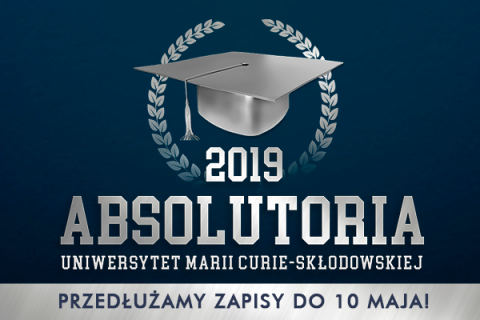 Absolutoria 2019 - zapisy do 10.05.2019r.