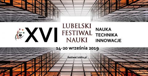 Trwają zapisy na projekty XVI Lubelskiego Festiwalu Nauki