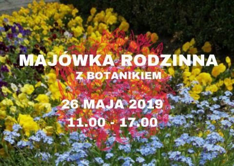 26 maja: Majówka Rodzinna z Botanikiem