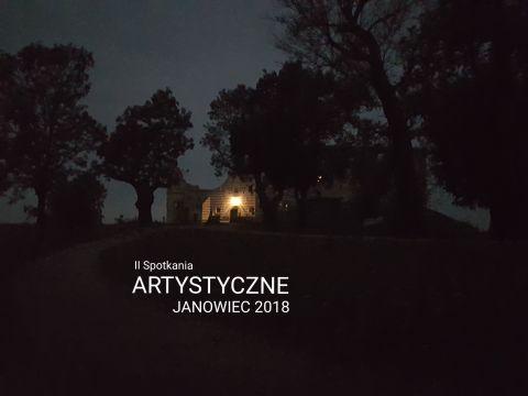 II Spotkania Artystyczne Janowiec 2018