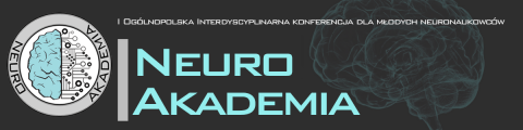 NeuroAkademia - Konferencja dla młodych neuronaukowców