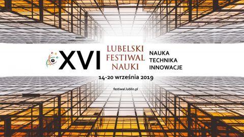 Program XVI Lubelskiego Festiwalu Nauki – projekty...