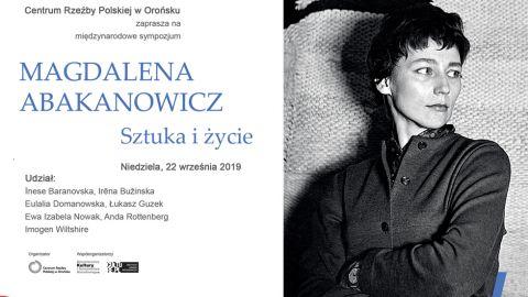 Międzynarodowe sympozjum MAGDALENA ABAKANOWICZ. SZTUKA I...