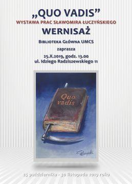 """Wernisaż wystawy """"Quo Vadis - rzecz o przemijaniu"""" (25.10.)"""
