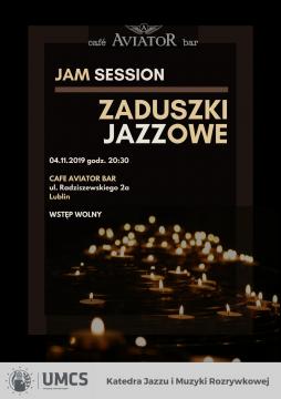INVITATION TO CONCERT Zaduszki Jazzowe // Jam Session
