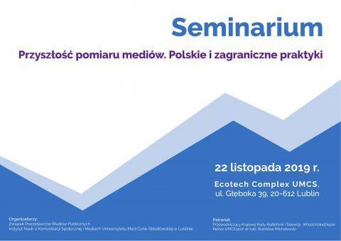 """Seminarium pt.""""Przyszłość pomiaru mediów. Polskie i..."""