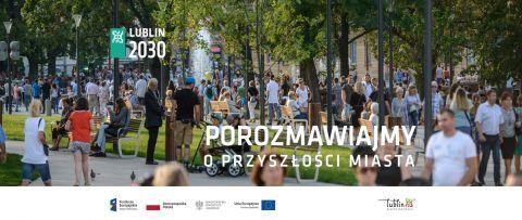 """""""Wymyślmy wspólnie Lublin!"""""""