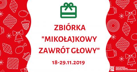 """Zbiórka świąteczna studentów: """"Mikołajkowy zawrót głowy"""""""