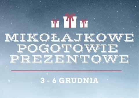 """""""Mikołajkowe Pogotowie Prezentowe"""""""