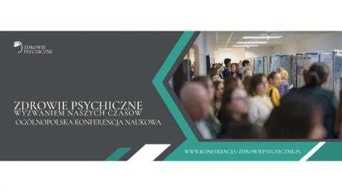 """Ogólnopolska Konferencja Naukowa """"Zdrowie psychiczne..."""