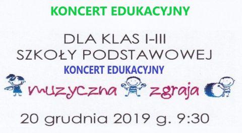 """Koncert Edukacyjny z cyklu """"Lubimy Muzykę"""" cz. II"""