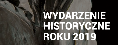 """""""Wydarzenie Historyczne Roku 2019"""""""