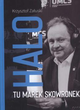 """Promocja książki Krzysztofa Załuskiego """"Halo, tu Marek..."""