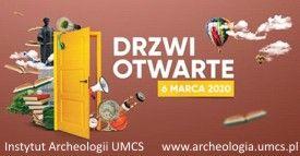 Archeologia - pasja z przyszłością...Zapraszamy - Drzwi...