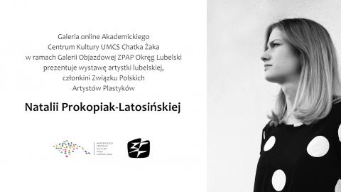 Zobacz dzieła Natalii Prokopiak-Latosińskiej