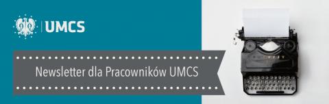 Newsletter dla pracowników UMCS