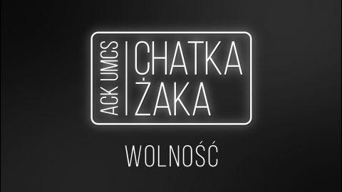 Chatka Żaka - Wolność