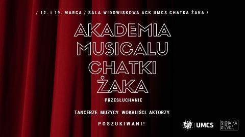 Dołącz do Akademii Musicalu Chatki Żaka!