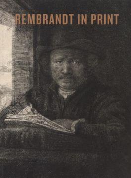 Rembrandt in print/ An Van Camp.
