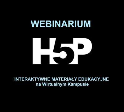 Webinarium: H5P – interaktywne materiały edukacyjne na...