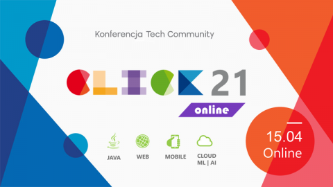 Konferencja Click 2021 (online) 15.04