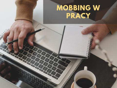 Mobbing w pracy - zaproszenie na wykład dla wszystkich...