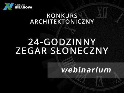 """Webinar i konkurs na projekt - """"24-godzinny Zegar..."""