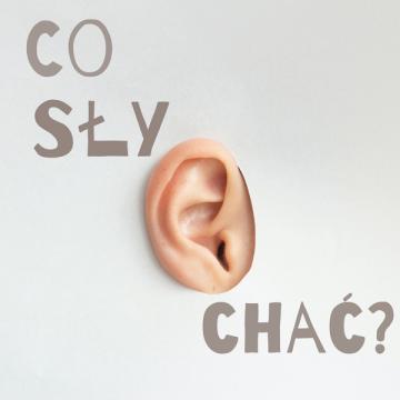 """Podcast """"co słychać?"""