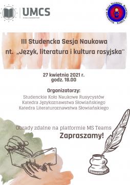 "III Studencka Sesja Naukowa nt. ""Język, literatura i..."
