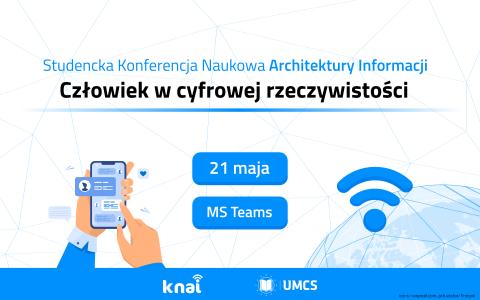 Studencka Konferencja Naukowa Architektury Informacji:...