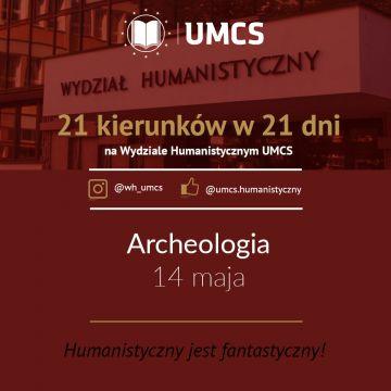 """Archeologia - """"21 kierunków w 21 dni"""""""