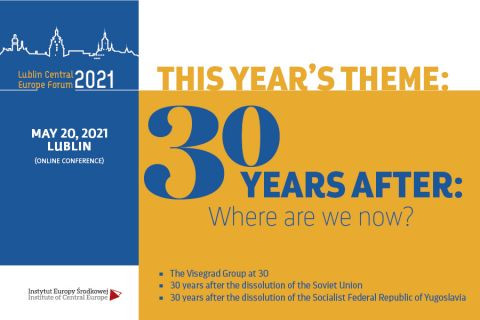 LUBLIN CENTRAL EUROPE FORUM 2021