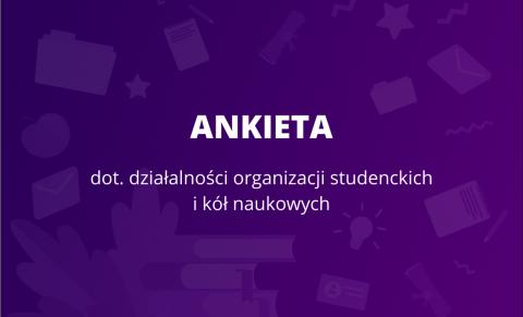 Ankieta dot. organizacji studenckich i kół naukowych
