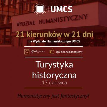 """Turystyka historyczna - """"21 kierunków w 21 dni"""""""