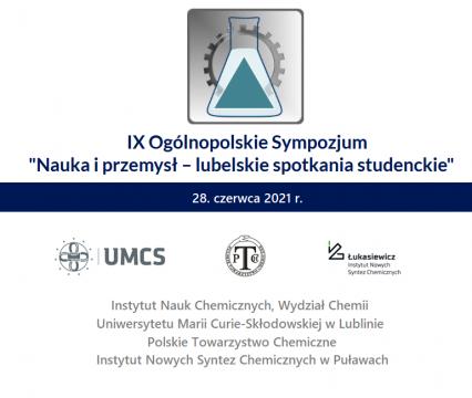"""IX Ogólnopolskie Sympozjum """"Nauka i przemysł –..."""