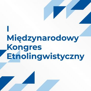 I Międzynarodowy Kongres Etnolingwistyczny...
